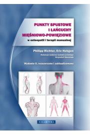 Punkty spustowe i �a�cuchy mi�niowo-powi�ziowe w osteopatii i terapii manualnej