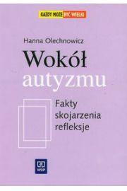 Wok� autyzmu - Olechnowicz Hanna