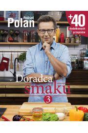 Doradca smaku 3. Andrzej Polan