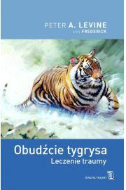 Obudźcie tygrysa. Leczenie traumy