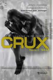 Nexus. Tom 2. Crux