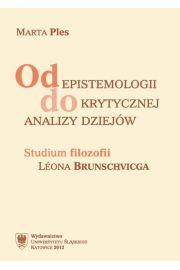 Od epistemologii do krytycznej analizy dziej�w