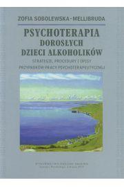 Psychoterapia Doros�ych Dzieci Alkoholik�w