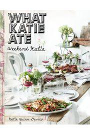 What Katie Ate. Weekend Katie