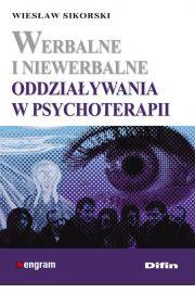 Werbalne i niewerbalne oddziaływania w psychoterapii