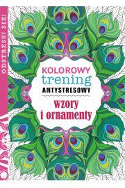 Wzory i ornamenty Kolorowy trening antystresowy