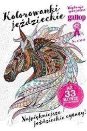 Gallop. Koń i jeździec. Wydanie specjalne 1/2016
