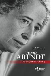 Hannah Arendt. Próba biografii intelektualnej
