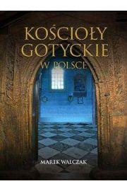 Ko�cio�y gotyckie w Polsce