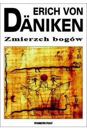 Zmierzch bogów - Erich von Däniken