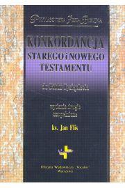 Konkordancja Starego i Nowego Testamentu do Biblii