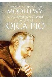 Modlitwy za wstawiennictwem św. Ojca Pio