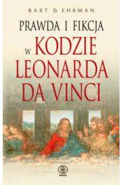 Prawda i fikcja w Kodzie Leonarda da Vinci - Ehrman Bart D.