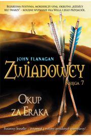 Zwiadowcy Księga 7. Okup za Eraka
