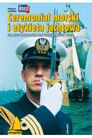 Ceremoniał morski i etykieta jachtowa