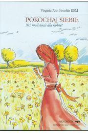 Pokochaj siebie. 101 medytacji dla kobiet mp3