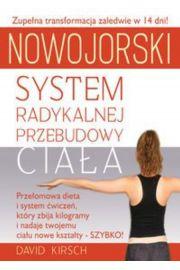 Nowojorski system radykalnej przebudowy ciała - Kirsch David