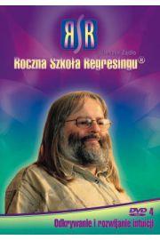 Roczna Szkoła Regresingu 04 - Odkrywanie i rozwijanie intuicji - Leszek Żądło
