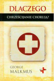 Dlaczego chrześcijanie chorują?