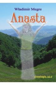 Anastazja tom 10 Anasta - Władimir Megre