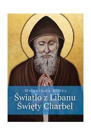Światło z Libanu Święty Charbel