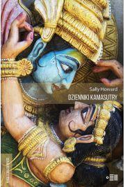 Dzienniki Kamasutry Podr�e intymne po wsp�czesnych Indiach