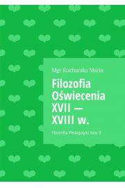 Filozofia Oświecenia XVII - XVIII ww.