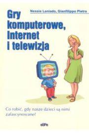 Gry komputerowe, Internet i telewizja - Laniado Nessia, Pietra Gianfilippo