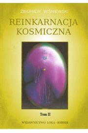 Reinkarnacja kosmiczna Tom 2 - Zbigniew Wiśniewski