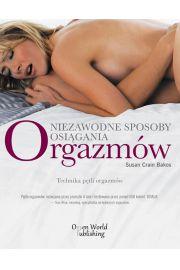 Niezawodne sposoby osi�gania orgazm�w