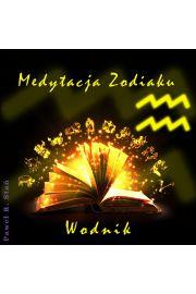 (e) Medytacja Zodiaku. Wodnik - Pawe� Sta�