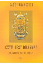 Czym jest Dharma - Sangharakszita