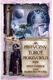 Mistyczny Tarot Marzyciela - Heidi Darras, Barbara Moore