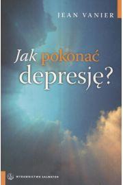 Jak pokonać depresję - Jean Venier