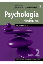Psychologia Akademicka. Tom 2. Podręcznik