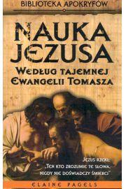 Nauka Jezusa wg tajemnej Ewangelii Tomasza