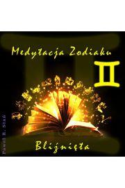 (e) Medytacja Zodiaku. Bli�ni�ta - Pawe� Sta�