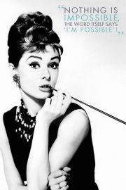 Audrey Hepburn Nothing is impossible - plakat