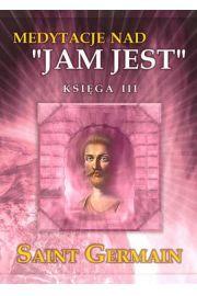 Medytacje nad Jam Jest. Księga 3