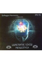 Uwalnianie od lęków pierwotnych 396 Hz - Solfeggio Harmonics