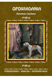 Opowiadania Antoniego Czechowa