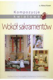 Kompozycje kwiatowe wokół sakramentów