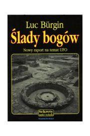 Ślady bogów - Luc Bürgin