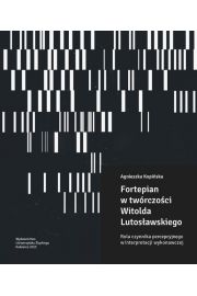 Fortepian w twórczości Witolda Lutosławskiego