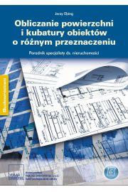 Obliczanie powierzchni i kubatury obiekt�w o r�nym przeznaczeniu Poradnik specjalisty ds. nieruchomo�ci