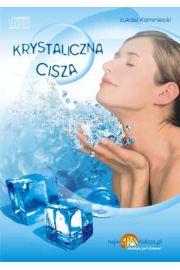 Krystaliczna Cisza - best 2008 - Łukasz Kaminiecki