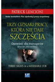 Trzy oznaki pracy, która nie daje szczęścia
