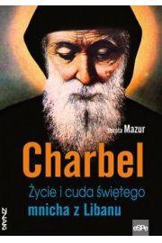 Charbel �ycie i cuda �wi�tego mnicha z Libanu