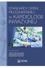 Standardy opieki piel�gniarskiej w kardiologii inwazyjnej