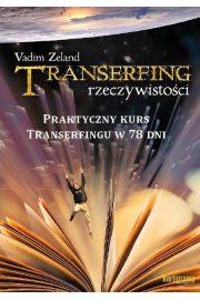 Transerfing rzeczywistości Tom IX